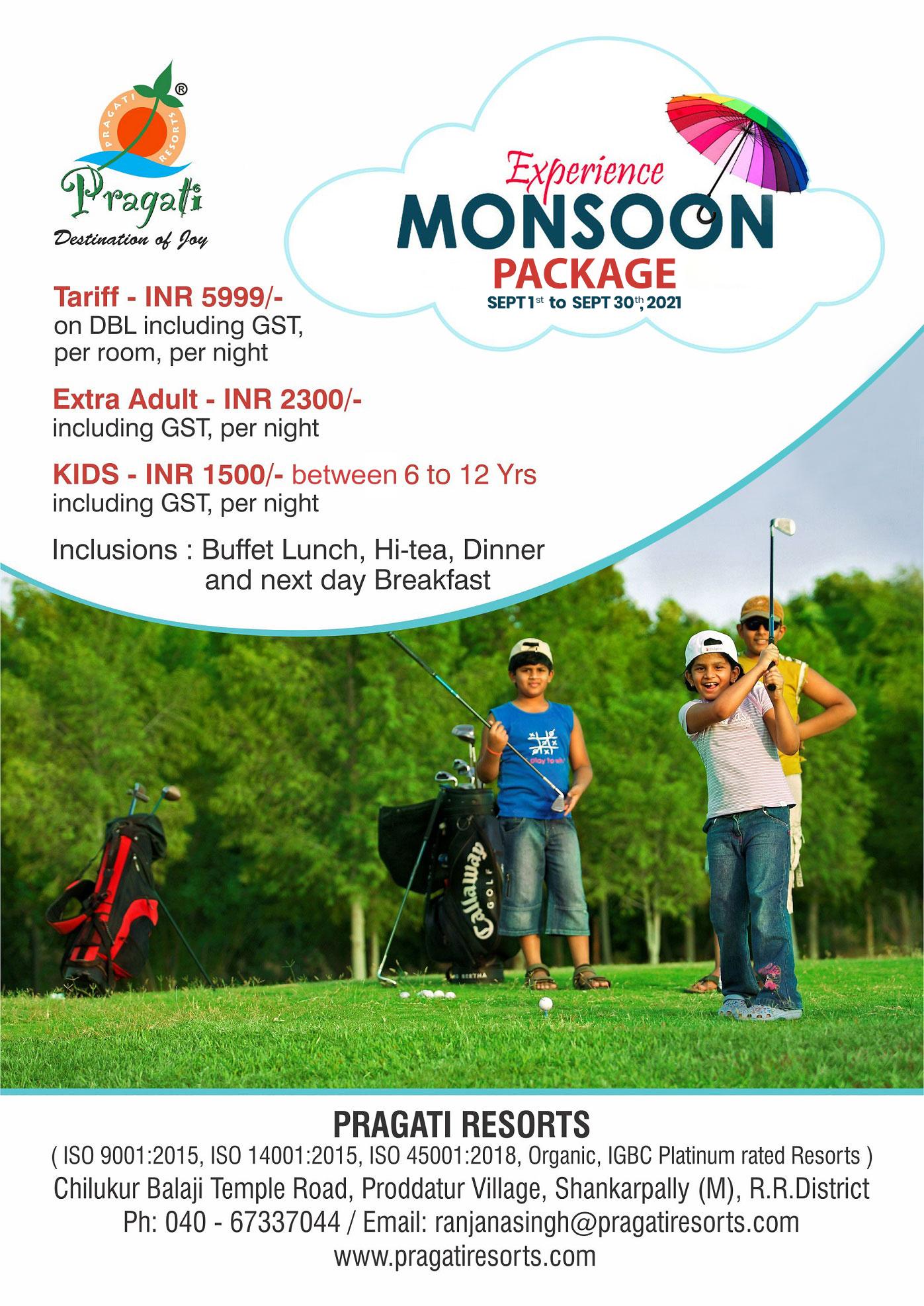 Pragati Monsoon Package 2021